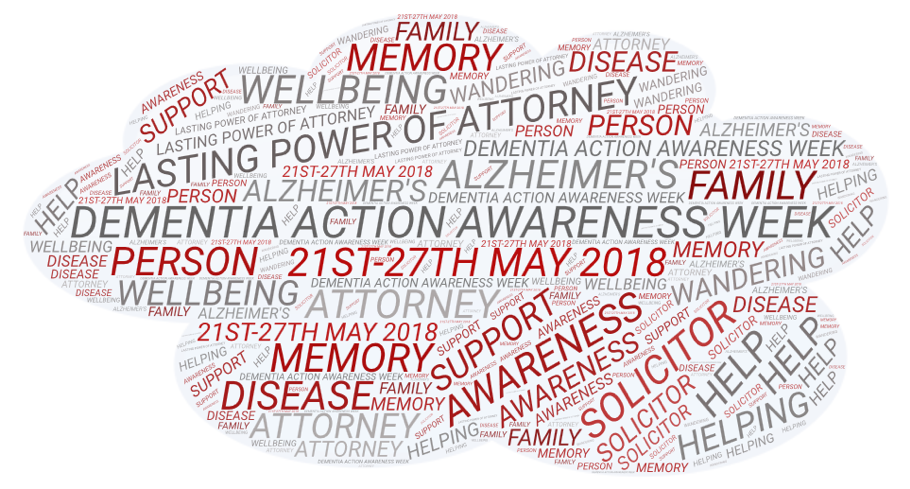 Dementia Action Awareness week 2018 takes place between 21st - 27th May 2018